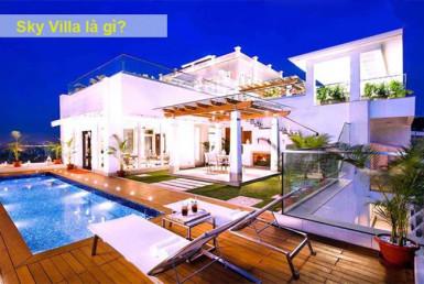 Sky Villa là gì